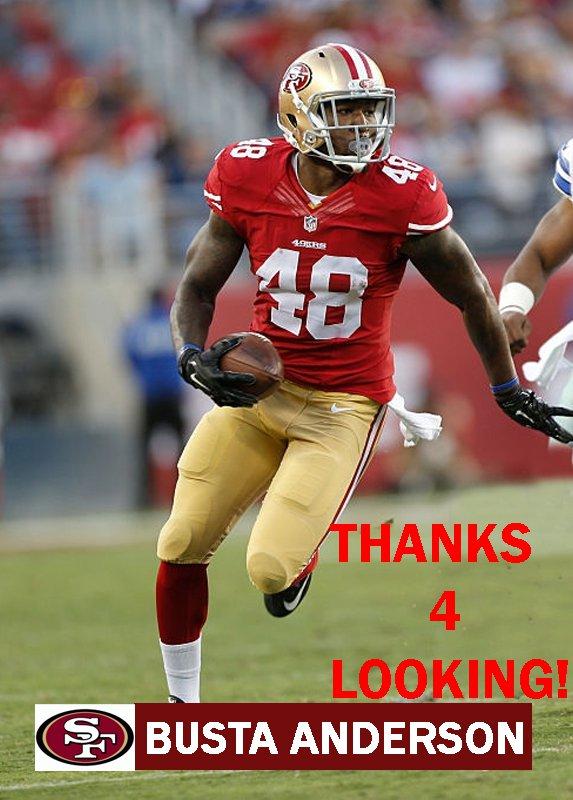 BUSTA ANDERSON 2015 SAN FRANCISCO 49ERS FOOTBALL CARD