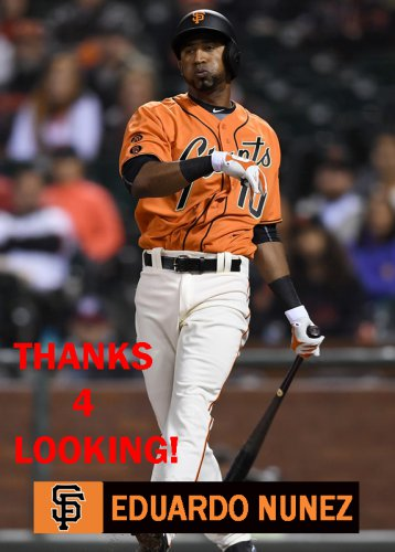 EDUARDO NUNEZ 2016 SAN FRANCISCO GIANTS  BASEBALL CARD