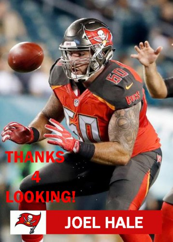 JOEL HALE 2016 TAMPA BAY BUCCANEERS FOOTBALL CARD