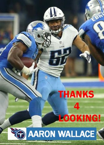 AARON WALLACE 2016 TENNESSEE TITANS FOOTBALL CARD