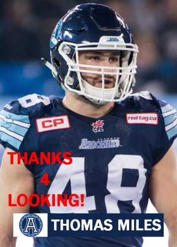 THOMAS MILES 2016 TORONTO ARGONAUTS CFL FOOTBALL CARD