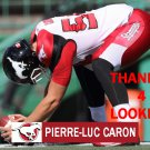 PIERRE-LUC CARON 2016 CALGARY STAMPEDERS  FOOTBALL CARD