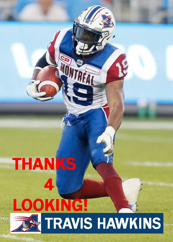 TRAVIS HAWKINS 2017 MONTREAL ALOUETTES CFL FOOTBALL CARD