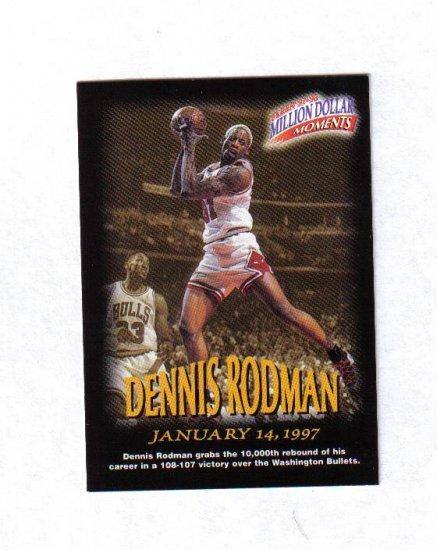 DENNIS RODMAN 97-98 FLEER MILLION DOLLAR MOMENTS #26