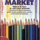 1992 ARTIST'S MARKET WHERE & HOW TO SELL YOUR ARTWORK