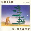 THE ANCIENT CHILD A NOVEL N. SCOTT MOMADAY