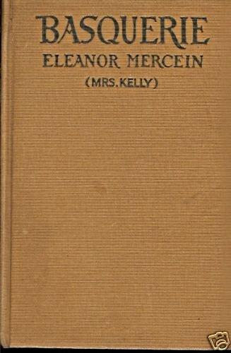 BASQUERIE ELEANOR MERCEIN (MRS. KELLY) 1927