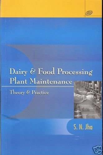 DAIRY & FOOD PROCESSING PLANT MAINTENANCE 2006