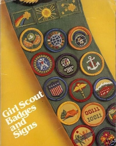 GIRL SCOUT BADGES AND SIGNS 1980