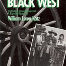 THE BLACK WEST 3RD EDITION A PICTORIAL HISTORY BY LOREN