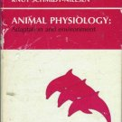 ANIMAL PHYSIOLOGY ADAPTATION AND ENVIRONMENT