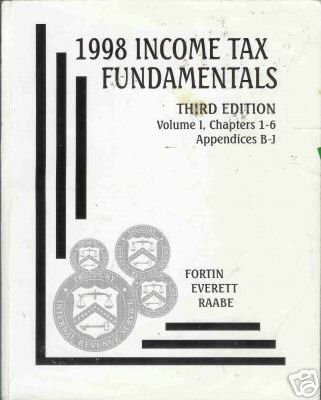 1998 INCOME TAX FUNDAMENTALS third edition Volume 1