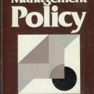 MANAGEMENT POLICY By Melvin J. Stanford