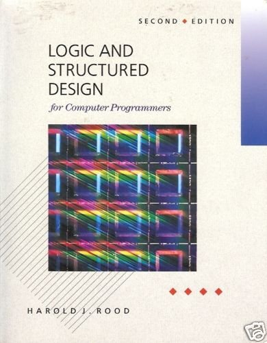 LOGIC AND STRUCTURED DESIGN FOR COMPUTER PROGRAMMERS 2n