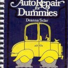AUTO REPAIR FOR DUMMIES DEANNA SCLAR 1976