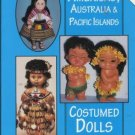 AMERICAS, AUSTRALIA AND PACIFIC ISLANDS COSTUMED DOLLS