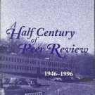A HALF CENTURY OF PEER REVIEW 1946-1996 DIVISION OF RES