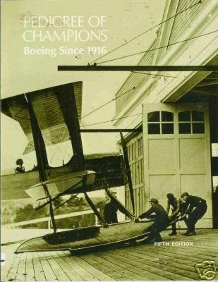 PEDIGREE OF CHAMPIONS 1984 BOEING SINCE 1916