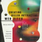 CREATING KILLER INTERACTIVE WEB SITES