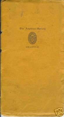 THE AMPHION SOCIETY  OF SEATTLE 1931 Concert Program