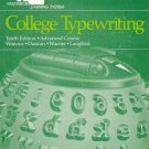COLLEGE TYPEWRITING tenth edition advanced course