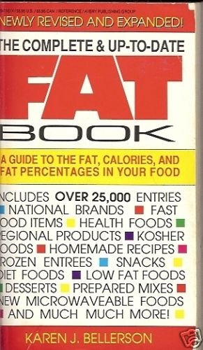 THE COMPLETE & UP TO DATE FAT BOOK GUIDE TO THE FAT CAL