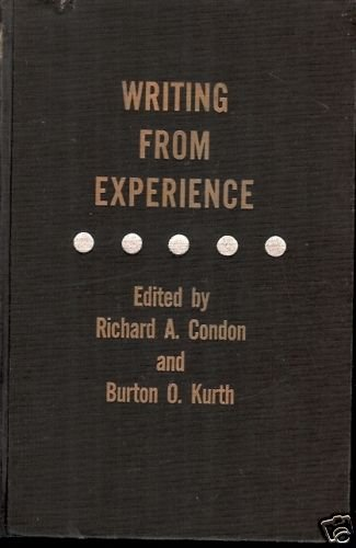 WRITING FROM EXPERIENCE EDITED BY CONDON & KURTH