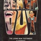 REACH OUT THE LIVING NEW TESTAMENT TAKE ME HOME!