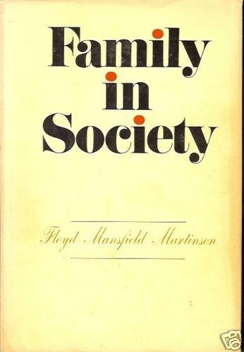 FAMILY IN SOCIETY FLOYD MANSFIELD MARTINSON
