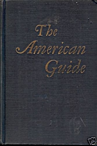 THE AMERICAN GUIDE SOURCE BOOK & COMPLETE TRAVEL GUIDE