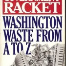THE GOVERNMENT RACKET WASHINGTON WASTE FROM A TO Z