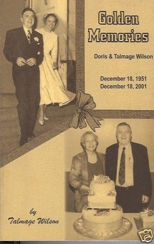 GOLDEN MEMORIES DORIS & TALMAGE WILSON Africa Missions