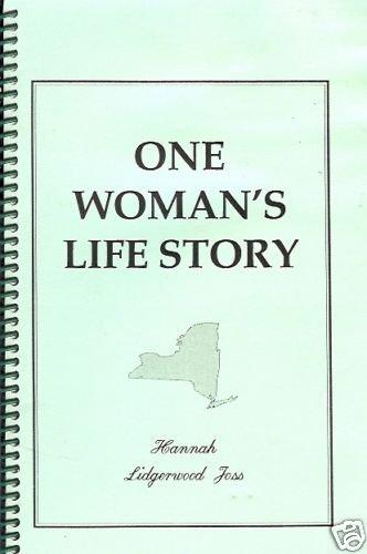 ONE WOMAN'S LIFE STORY Hannah Lidgerwood Joss