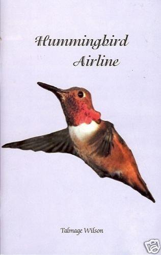 HUMMINGBIRD AIRLINE Talmage Wilson