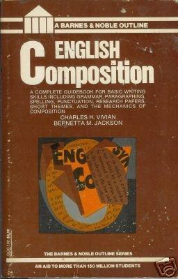 ENGLISH COMPOSITION By Charles H. Vivian and B. Jackson
