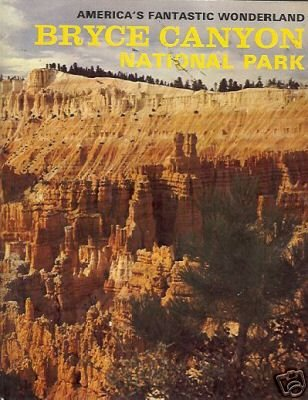 BRYCE CANYON NATIONAL PARK By John Barnett 1966 Utah