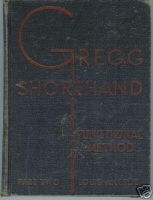 GREGG SHORTHAND FUNCTIONAL METHOD PART TWO LESLIE 1936