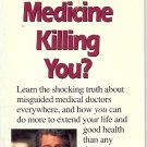 IS MODERN MEDICINE KILLING YOU? br Dr. Laux