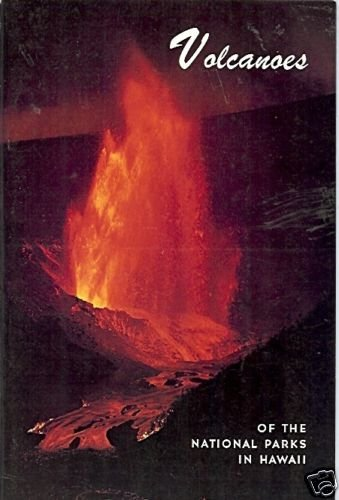VOLCANOES OF THE NATIONAL PARKS IN HAWAII 1970