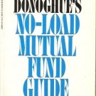 NO-LOAD MUTUAL FUND GUIDE By W. Donoghue