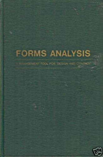 FORMS ANALYSIS A MANAGMENT TOOL FOR DESIGN AND CONTROL