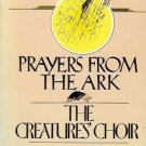 PRAYERS FROM THE ARK THE CREAUTRES' CHOIR