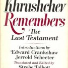 KHRUSHCHEV REMEMBERS THE LAST TESTAMENT