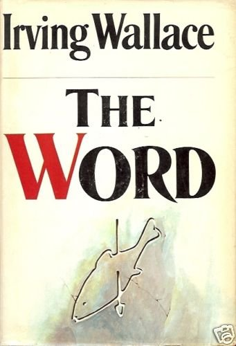 THE WORD A NOVEL  IRVING WALLACE