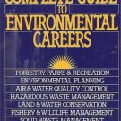 THE COMPLETE GUIDE TO ENVIRONMENTAL CAREERS
