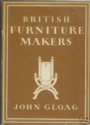 BRITISH FURNITURE MAKERS John Gloag 1946