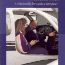 THE RIGHT SEAT HANDBOOK A WHITE KNUCKLE FLIER'S GUIDE