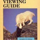 MONTANA WILDLIFE VIEWING GUIDE CAROL & HANK FISCHER