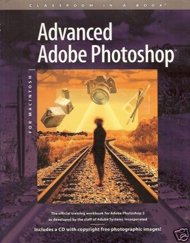 ADVANCED ADOBE PHOTOSHOP OFFICIAL TRAINING ADOBE PHOTOS