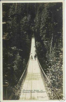SUSPENSION BRIDGE CAPILANO CANYON N. VANCOUVER BC RPPC